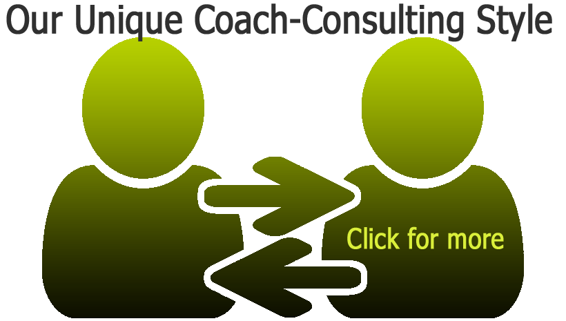 Learn about our unique Coach-Consulting style